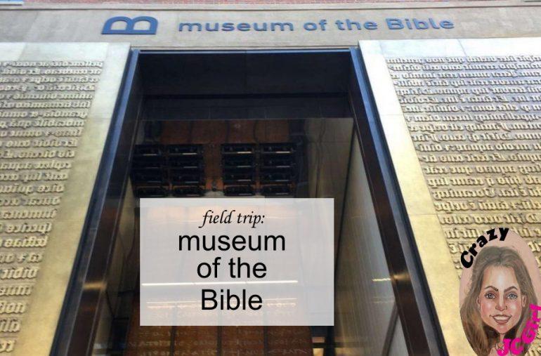 Museum of the Bible - crazyJCgirl.com