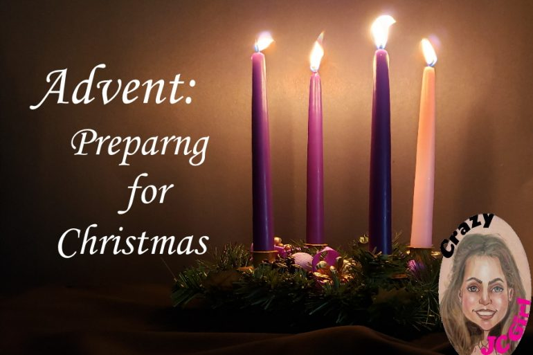 Advent: Preparing for Christmas - crazyJCgirl.com