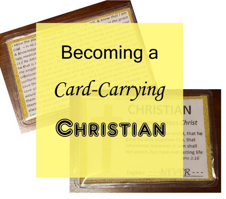 Become a Card-Carrying Christian - crazyJCgirl.com