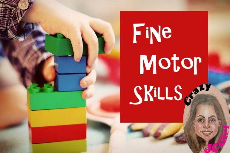 Fine Motor Skills - crazyJCgirl.com