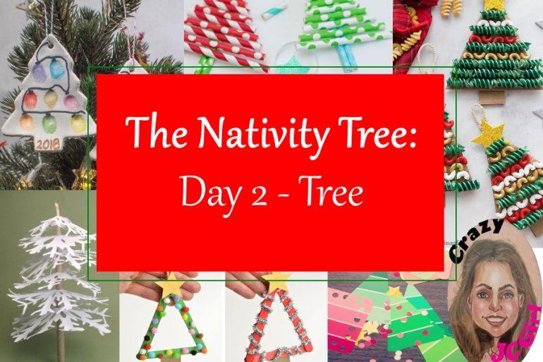 Nativity Tree Day 2 TREE - crazyJCgirl.com