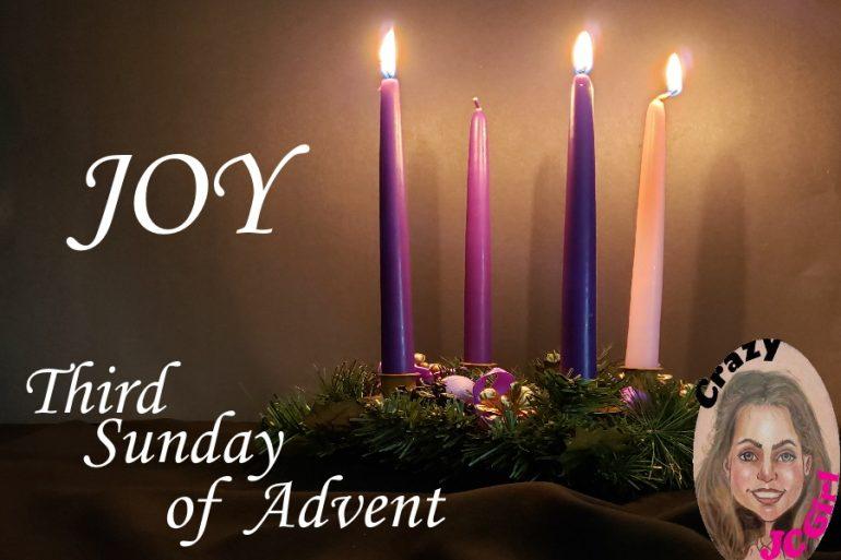 JOY 3rd Sunday of Advent - crazyJCgirl.com