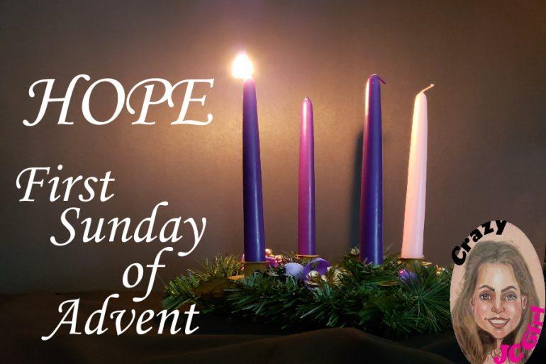 HOPE 1st Sunday of Advent - crazyJCgirl.com