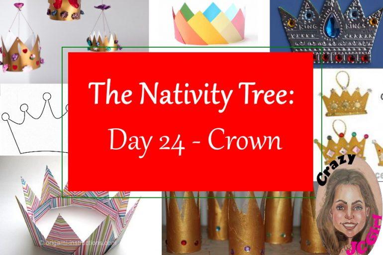 Nativity Tree Day 24 Crown - crazyJCgirl.com