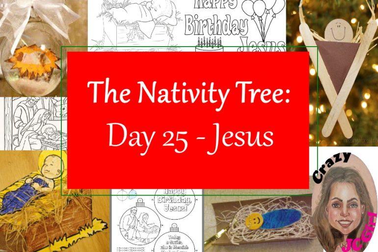 Nativity Tree Day 25 Jesus - crazyJCgirl.com
