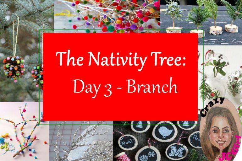 Nativity Tree Day 3 BRANCH - crazyJCgirl.com