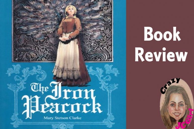 The Iron Peacock By Mary Stetson Clarke - Book Review - crazyJCgirl.com