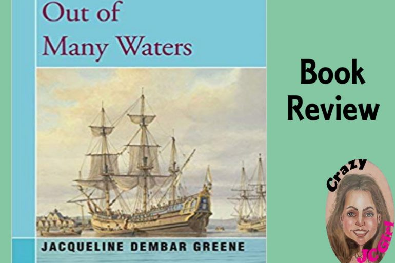 Book Review: Out of Many Waters by Jacqueline Dembar Greene - crazyJCgirl.com