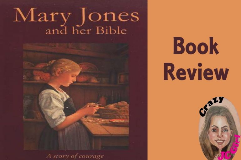 Book Review: Mary Jones and Her Bible by Mary Emily Ropes - crazyJCgirl.com