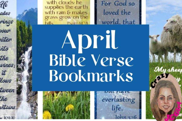 Printable April Bible Verse Bookmarks - crazyJCgirl.com