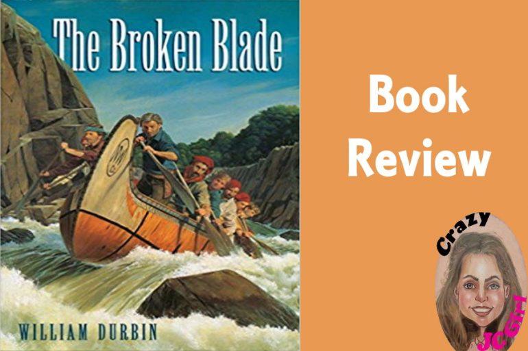 Book Review: The Broken Blade by William Durbin - crazyJCgirl.com