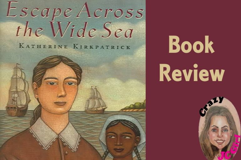 Escape Across the Wide Sea - Book Review - crazyJCgirl.com