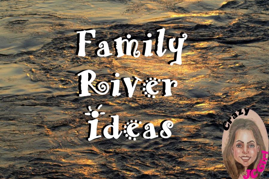 Family River Paddling Ideas - crazyJCgirl.com