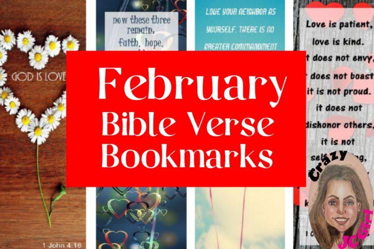 February Bible Verse Bookmarks - crazyJCgirl.com