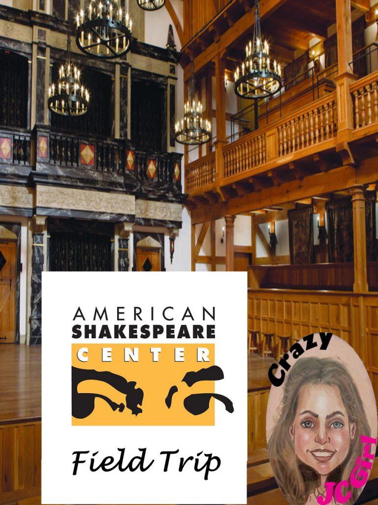 Field Trip - American Shakespeare Center - crazyJCgirl.com