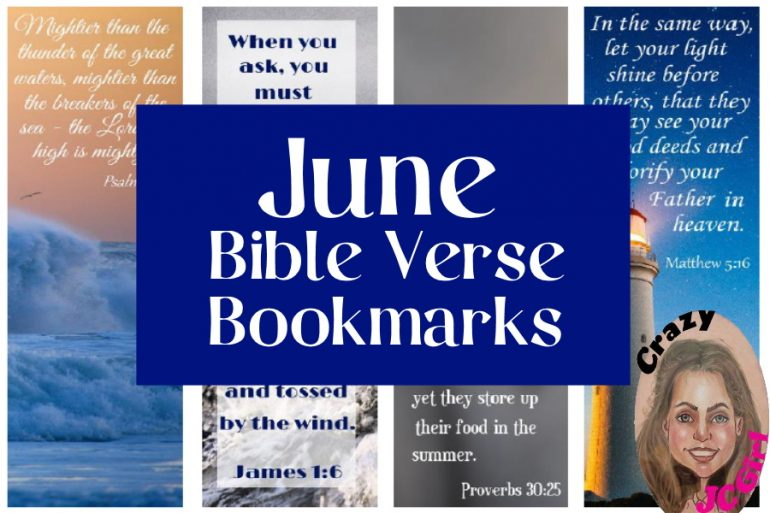 June Bible Verse Bookmarks - crazyJCgirl.com