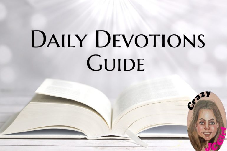 Daily Devotions Guide - crazyJCgirl.com