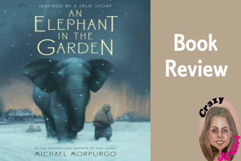 Book Review: An Elephant in the Garden - crazyJCgirl.com
