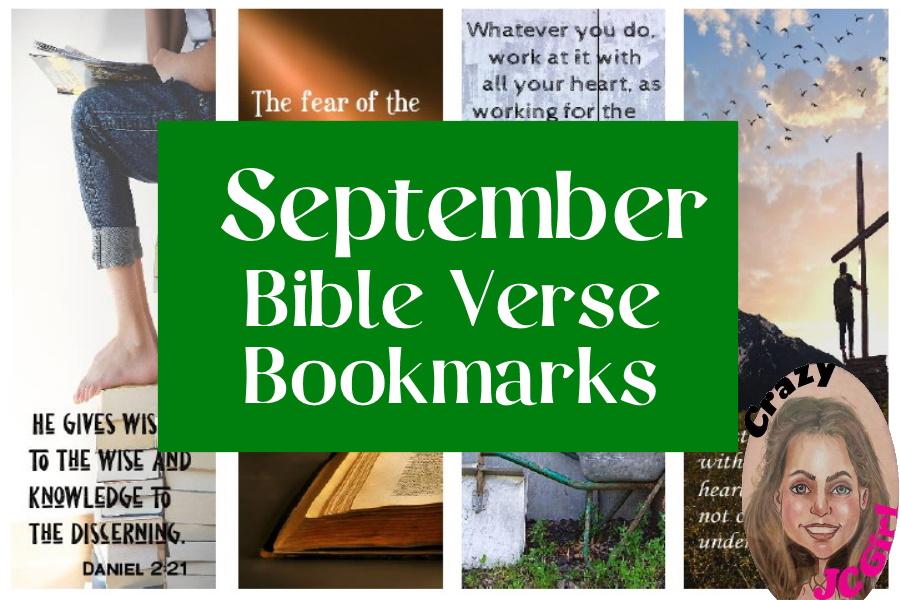 September Bible Verse Bookmarks - crazyJCgirl.com