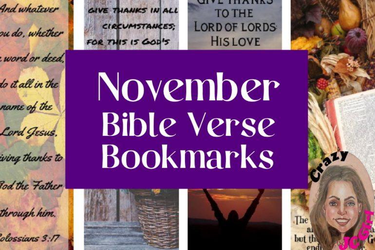 November Bible Verse Bookmarks - crazyJCgirl.com