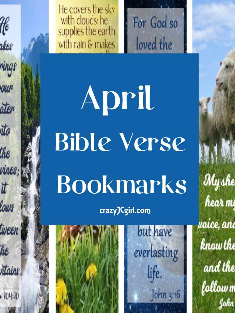 April Bible Verse Bookmarks - crazyJCgirl.com