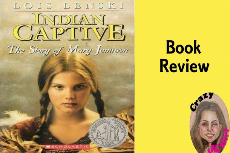 Book Review: Indian Captive - crazyJCgirl.com