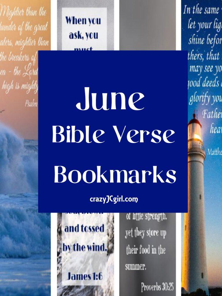 June Bible Verse Bookmarks - crazyJCgirl.com