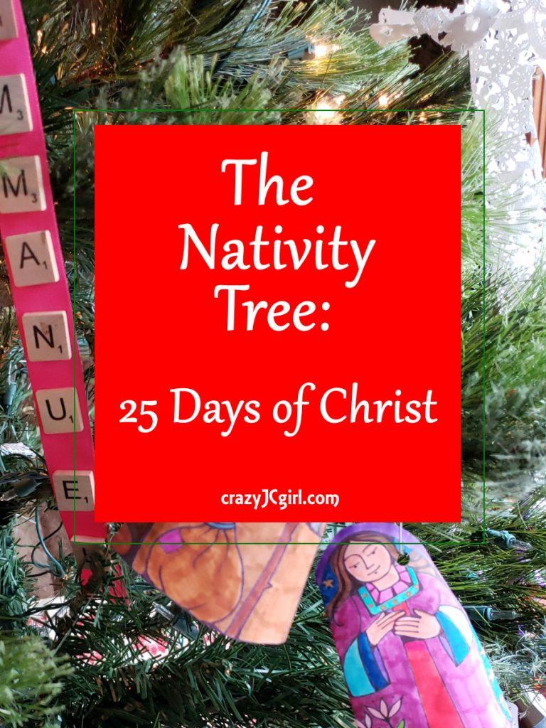 The Nativity Tree: 25 Days of Christ - crazyJCgirl.com